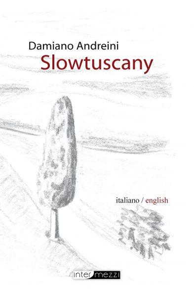 Damiano Andreini - Slowtuscany