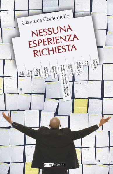 Gianluca Comuniello - Nessuna Esperienza Richiesta