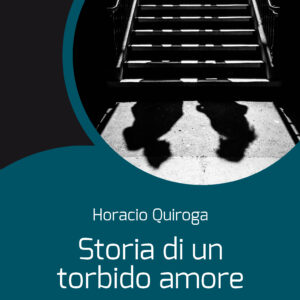 Storia di un torbido amore